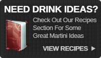 Need Drink Ideas? Click Here For Martini Recipes